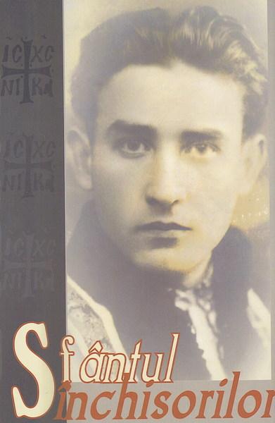 Recenzie: Sfantul inchisorilor - Marturii despre Valeriu Gafencu, adunate si adnotate de monahul Moise