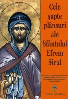 Plansul de miercuri seara - Sfantul Efrem Sirul