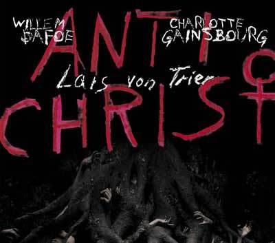 Filmul Antichrist - Lars von Trier si ispita filmologica din Postul Pastelui