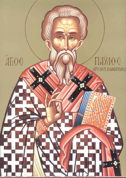 Sfantul Pavel, Patriarhul Constantinopolului