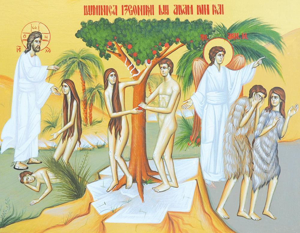 Izgonirea lui Adam din Rai este asezata la inceputul Postului Mare